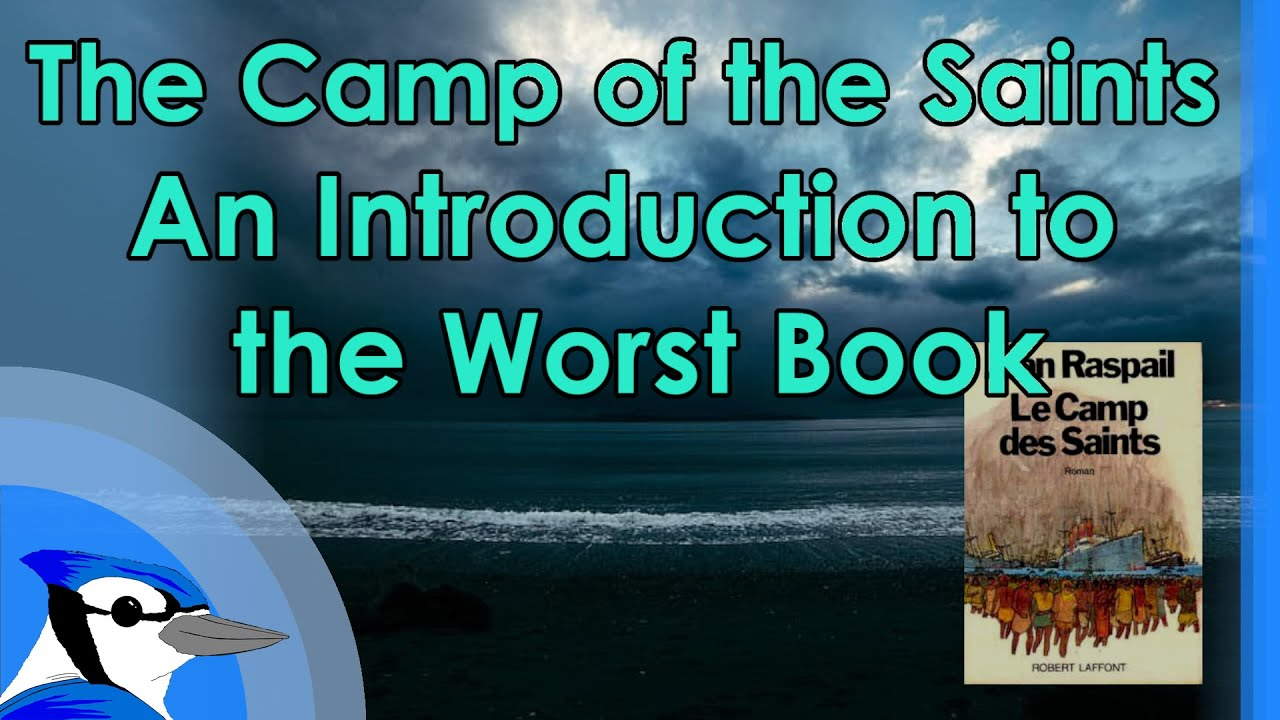 The Camp of the Saints, An Introduction to the Worst Book