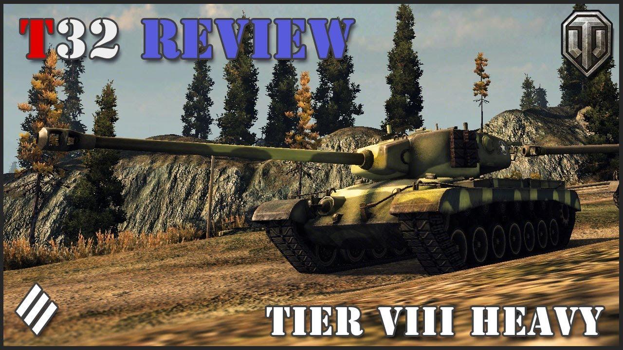 World of Tanks: American T32 Tier VIII Heavy Tank Review