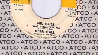 MR BLUES - GERRI HALL