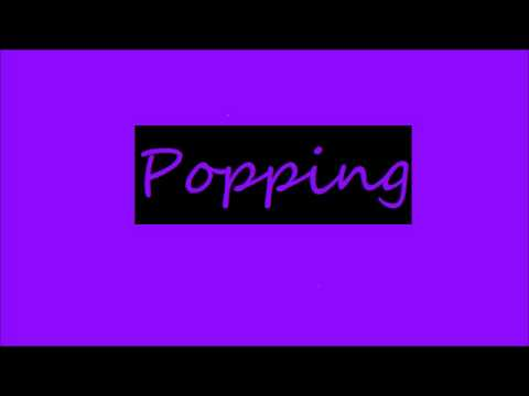 Popping Remix
