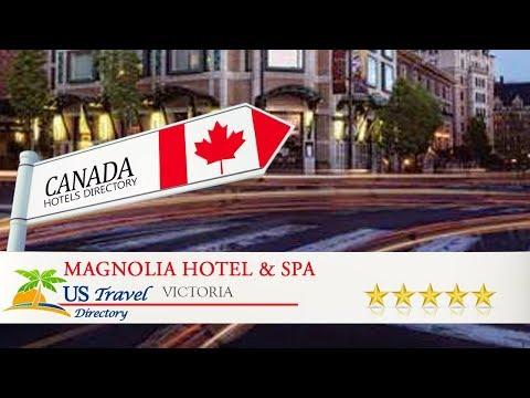 Magnolia Hotel & Spa - Victoria Hotels, Canada