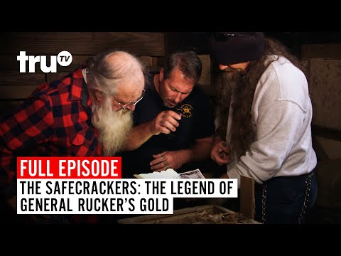 The Safecrackers | FULL EPISODE: The Legend Of General Rucker's Gold | TruTV