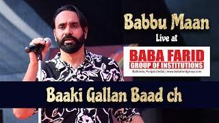 Baaki Gallan Baad Ch   Babbu Maan live   Vibgyor 2k19   BFGI Bathinda
