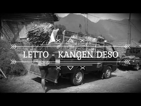 LETTO - KANGEN DESO (LIRIK & VIDEO)