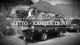 LETTO KANGEN DESO LIRIK VIDEO