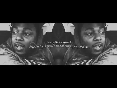 Kendrick Lamar X Nas X Jay Rock type beat 2018 - ''extract
