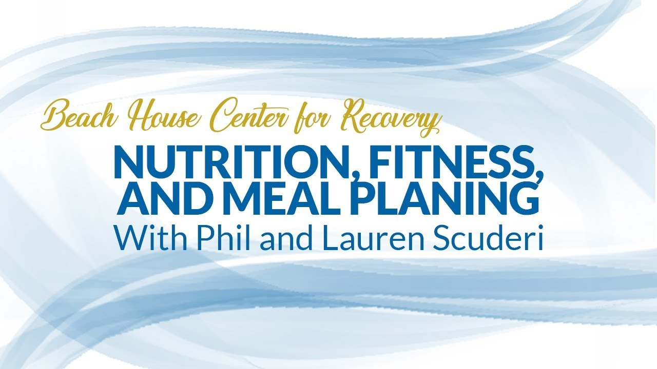 nutrition fitness and meal planning in recovery