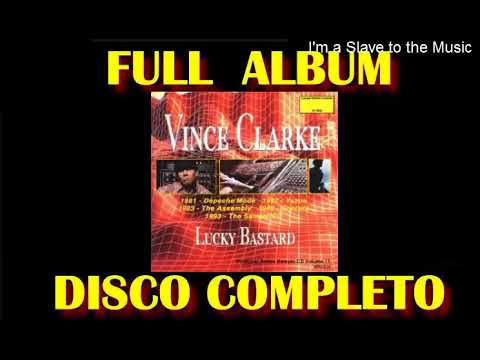 Lucky Bastard - Vince Clarke