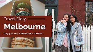 #TravelDiary: MELB Day 9 & 10 | Zumbarons, Crown