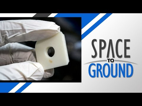 Space to Ground: 3D Printing in Zero G: 07/01/2016