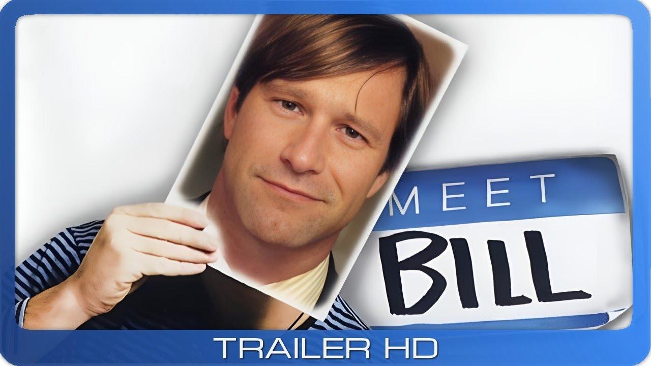 Meet Bill ≣ 2007 ≣ Trailer ≣ German | Deutsch