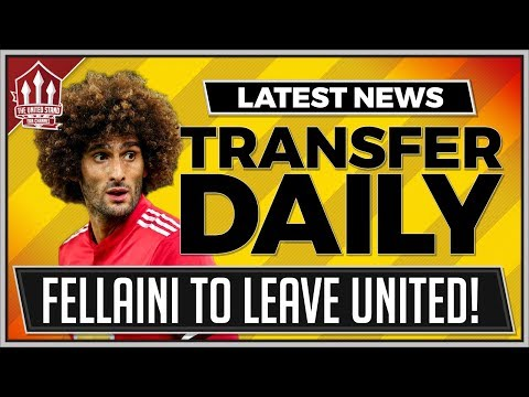 FELLAINI Snubs MOURINHO! Manchester United Transfer News 2018