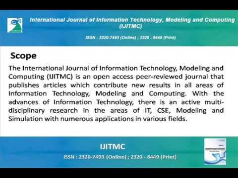International Journal of Information Technology, Modeling and Computing IJITMC