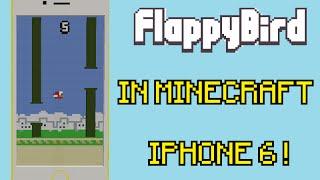 iPhone 6 with Flappy Bird in Minecraft ! #3 added Flappy Bird