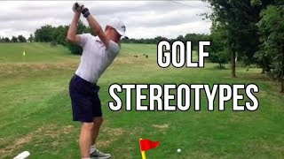 THE BEST GOLF STEREOTYPES |PART 1|