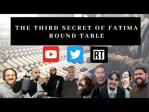 The Third Secret of Fatima Round Table Discussion