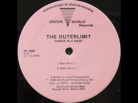 The Outerlimit ‎– Dance In A Daze (Your Version)