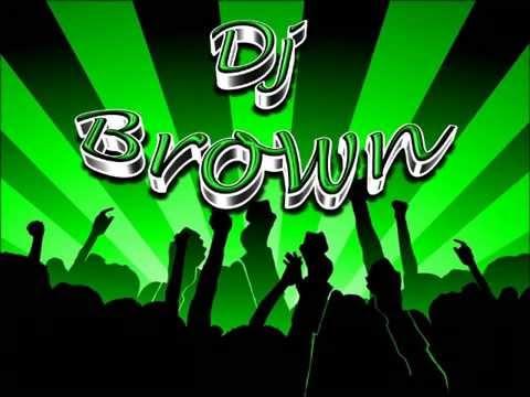 MUSICA PARA BAILAR ESTE 2014 ELECTRO LATINO VOL  2 DJ BROWN the first Abril2014