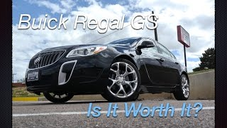 2015 Buick Regal GS: Is it worth it?  Unscripted Review and Test Drive