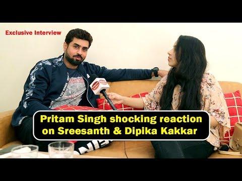 Ex contestant Pritam Singh shocking reaction on Sreesanth & Dipika Kakkar in Bigg Boss 12