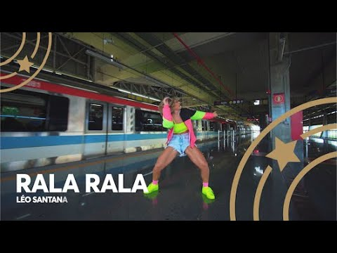 Rala Rala - Léo Santana  Lore Improta - Coreografia