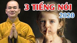3 Tiếng Nói 2020 - Thích Thiện Xuân ( aosenxanh.com )