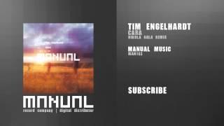 Tim Engelhardt - Cara (Nikola Gala remix)