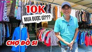 Trải nghiệm Chợ Đồ Si ▶ Thú chơi săn hàng áo quần giá rẻ 100K full set