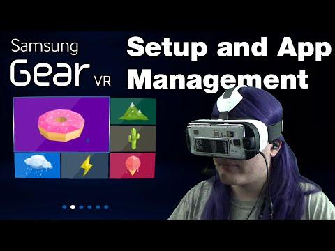 Gear VR - Setup, Tutorial, App Management