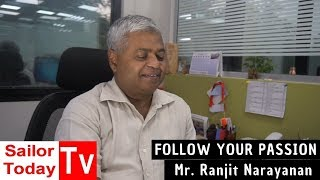 Follow your passion S1 | Ep3- Ranjit Narayanan