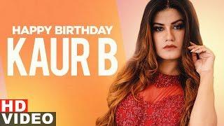 Birthday Wish Kaur B Birthday Special Jukebox Latest Punjabi Songs 2019 Speed Records