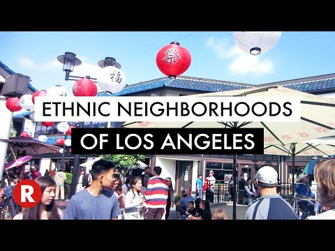 10 Ethnic Neighborhoods in Los Angeles // LA Travel Tips