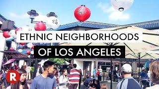 10 Ethnic Neighborhoods in Los Angeles // LA Travel Tips