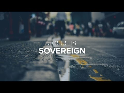 Jesus Unboxed - Jesus is Sovereign - Peter Tanchi