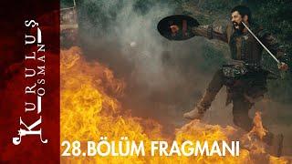 Kuruluş Osman 28. Bölüm Fragmanı  #KuruluşOsman #CüneytArkın #BurakÖzçivit