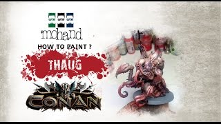 How to Paint : Thog from Conan By Monolith