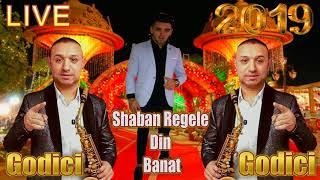 Shaban Regele Din Banat & Godici - Poti sa-mi iei Doamne ce vrei 2019 LIVE IN PREMIERA