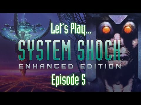 System Shock - Turbo-tastic (Episode 5, Let's Play)