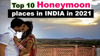 Most Romantic Hill Stations in India for Honeymoon