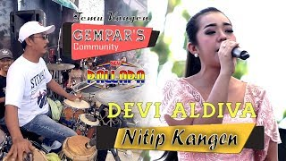 Devi Aldiva NITIP KANGEN New Pallapa GEMPAR'S Community