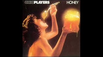 The Ohio Players Sweet Sticky Thing