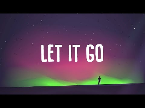Matoma - Let It Go (Lyrics) ft. Anna Clendening