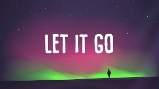 Baixar Matoma - Let It Go (Lyrics) ft. Anna Clendening