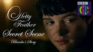Hetty Feather | Series 2 Secret Scene | Blanche's Story | CBBC