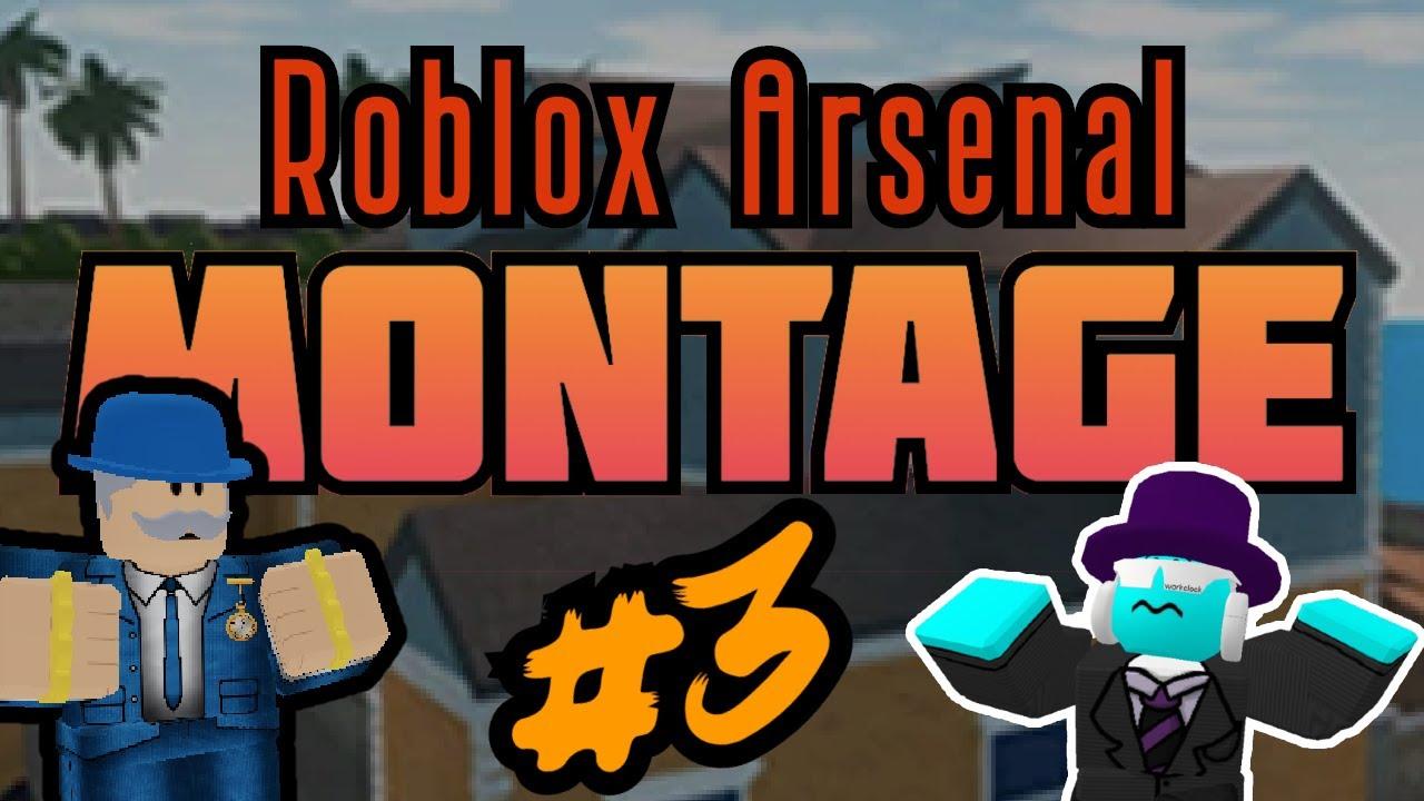 Roblox Arsenal Montage Gentlemen 3 Youtube