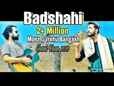 Badshahi Official Music Video by Moez And Irshu