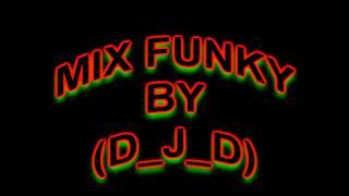 Mix Funky Pop By (D_J_D)