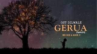 "'Gerua' OST Dilwale Versi Melayu   ""Maruah"" Mr Bie ft Adik C [Parodi]"