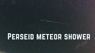 Perseid Meteor Shower 2018 Time Lapse