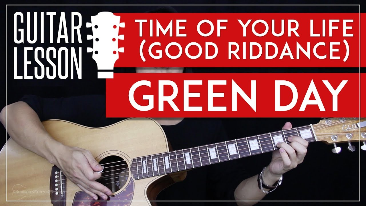 Time Of Your Life Good Riddance Guitar Tutorial Green Day Guitar
